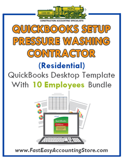 Pressure Washing Contractor Residential QuickBooks Setup Desktop Template 0-10 Employees Bundle - Fast Easy Accounting Store