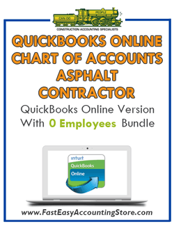Asphalt Contractor QuickBooks Online Chart Of Accounts With 0 Employees Bundle - Fast Easy Accounting Store