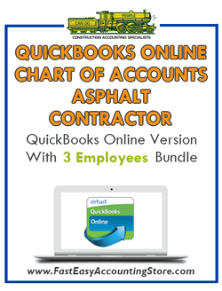 Asphalt Contractor QuickBooks Online Chart Of Accounts With 0-3 Employees Bundle - Fast Easy Accounting Store