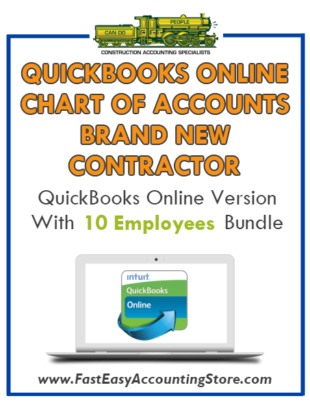 Brand New Contractor QuickBooks Online Chart Of Accounts With 0-10 Employees Bundle - Fast Easy Accounting Store