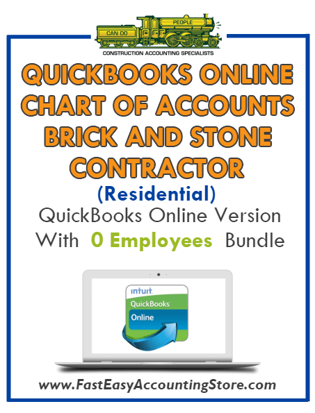 Brick And Stone Contractor Residential QuickBooks Online Chart Of Accounts With 0 Employees Bundle - Fast Easy Accounting Store