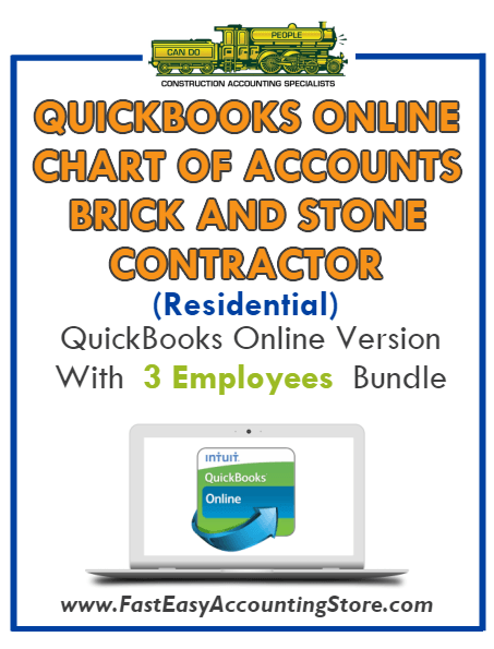 Brick And Stone Contractor Residential QuickBooks Online Chart Of Accounts With 0-3 Employees Bundle - Fast Easy Accounting Store