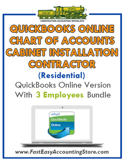 Cabinet Installation Contractor Residential QuickBooks Online Chart Of Accounts With 0-3 Employees Bundle - Fast Easy Accounting Store