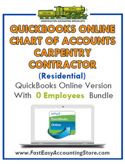 Carpentry Contractor Residential QuickBooks Online Chart Of Accounts With 0 Employees Bundle - Fast Easy Accounting Store