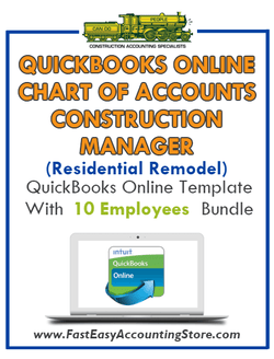Construction Manager Residential Remodel QuickBooks Online Chart Of Accounts With 0-10 Employees Bundle - Fast Easy Accounting Store