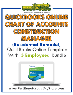 Construction Manager Residential Remodel QuickBooks Online Chart Of Accounts With 0-5 Employees Bundle - Fast Easy Accounting Store