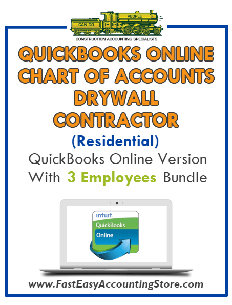 Drywall Contractor Residential QuickBooks Online Chart Of Accounts With 0-3 Employees Bundle - Fast Easy Accounting Store