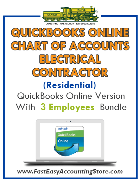 Electrical Contractor Residential QuickBooks Online Chart Of Accounts With 0-3 Employees Bundle - Fast Easy Accounting Store