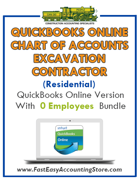 Excavation Contractor Residential QuickBooks Online Chart Of Accounts With 0 Employees Bundle - Fast Easy Accounting Store