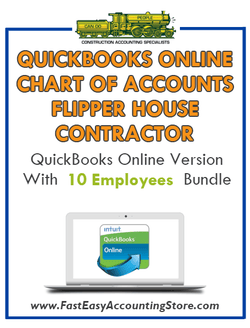 Flipper House Contractor QuickBooks Online Chart Of Accounts With 0-10 Employees Bundle - Fast Easy Accounting Store