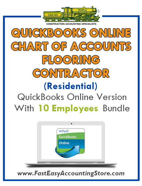 Flooring Contractor Residential QuickBooks Online Chart Of Accounts With 0-10 Employees Bundle