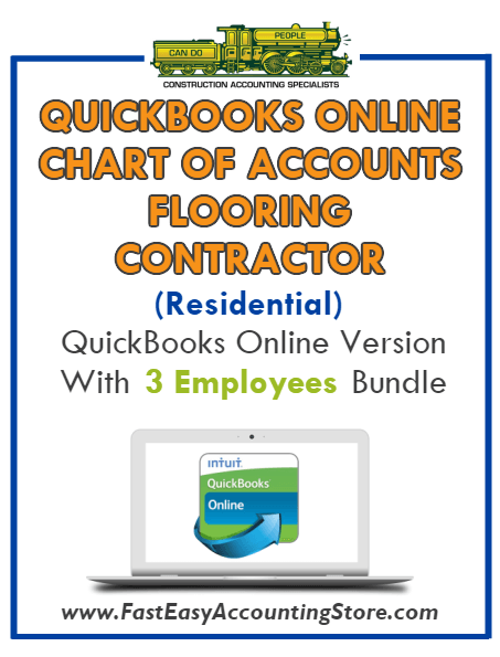 Flooring Contractor Residential QuickBooks Online Chart Of Accounts With 0-3 Employees Bundle