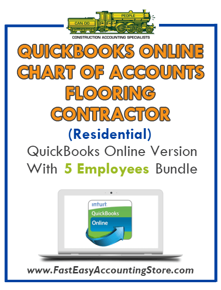 Flooring Contractor Residential QuickBooks Online Chart Of Accounts With 0-5 Employees Bundle