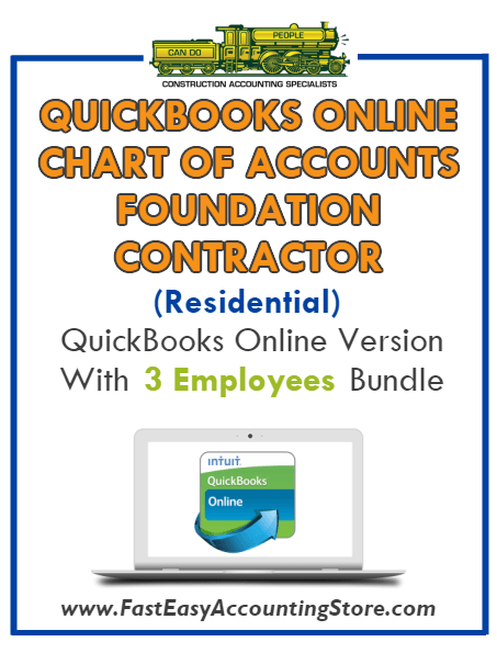 Foundation Contractor Residential QuickBooks Online Chart Of Accounts With 0-3 Employees Bundle