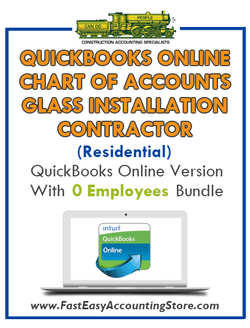 Glass Installation Contractor Residential QuickBooks Online Chart Of Accounts With 0 Employees Bundle - Fast Easy Accounting Store