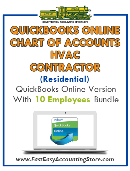 HVAC Contractor Residential QuickBooks Online Chart Of Accounts With 0-10 Employees Bundle - Fast Easy Accounting Store