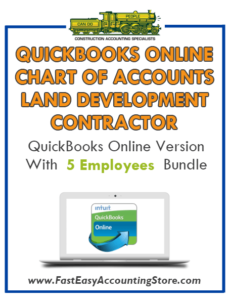 Land Development Contractor QuickBooks Online Chart Of Accounts With 0-5 Employees Bundle - Fast Easy Accounting Store