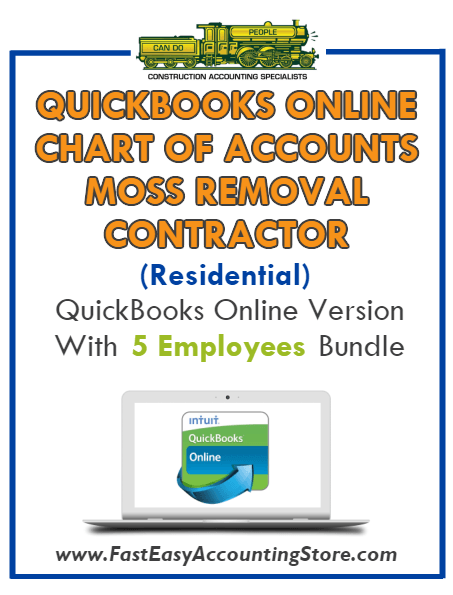 Moss Removal Contractor Residential QuickBooks Online Chart Of Accounts With 0-5 Employees Bundle - Fast Easy Accounting Store