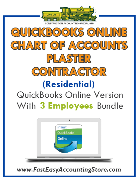 Plaster Contractor Residential QuickBooks Online Chart Of Accounts With 0-3 Employees Bundle - Fast Easy Accounting Store