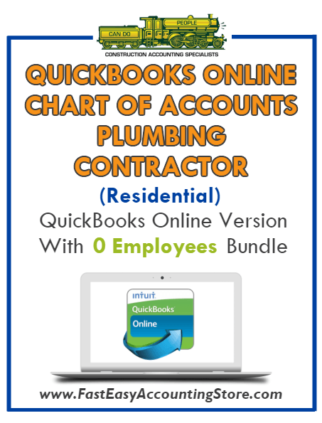 Plumbing Contractor Residential QuickBooks Online Chart Of Accounts With 0 Employees Bundle - Fast Easy Accounting Store