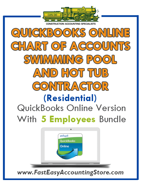 Swimming Pool And Hot Tub Contractor Residential QuickBooks Online Chart Of Accounts With 0-5 Employees Bundle