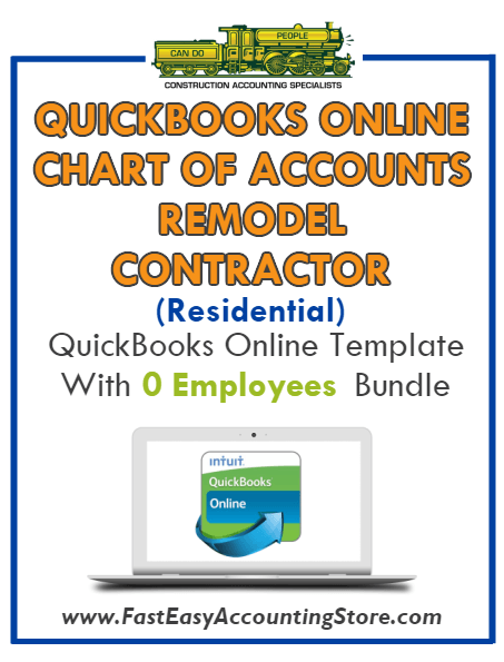 Remodel Contractor Residential QuickBooks Online Chart Of Accounts With 0 Employees Bundle - Fast Easy Accounting Store