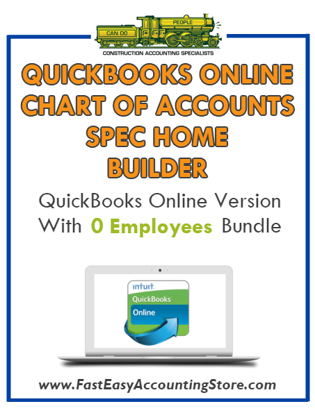 Spec Home Builder QuickBooks Online Chart Of Accounts With 0 Employees Bundle