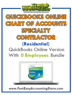 Specialty Contractor Residential QuickBooks Online Chart Of Accounts With 0 Employees Bundle - Fast Easy Accounting Store