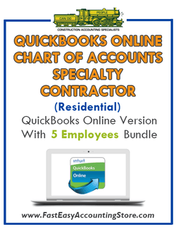 Specialty Contractor Residential QuickBooks Online Chart Of Accounts With 0-5 Employees Bundle - Fast Easy Accounting Store