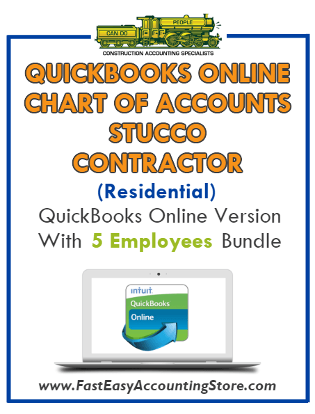 Stucco Contractor Residential QuickBooks Online Chart Of Accounts With 0-5 Employees Bundle - Fast Easy Accounting Store