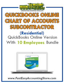 Subcontractor Residential QuickBooks Online Chart Of Accounts With 0-10 Employees Bundle - Fast Easy Accounting Store