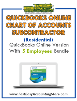 Subcontractor Residential QuickBooks Online Chart Of Accounts With 0-5 Employees Bundle - Fast Easy Accounting Store