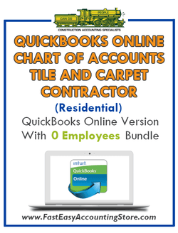 Tile And Carpet Contractor Residential QuickBooks Online Chart Of Accounts With 0 Employees Bundle - Fast Easy Accounting Store