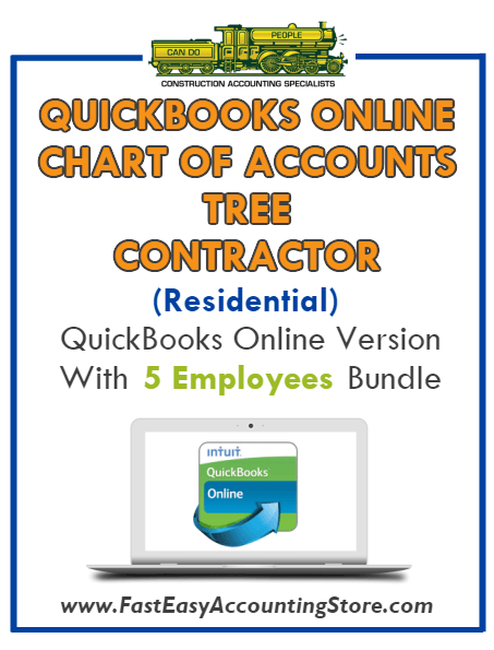 Tree Contractor Residential QuickBooks Online Chart Of Accounts With 0-5 Employees Bundle - Fast Easy Accounting Store