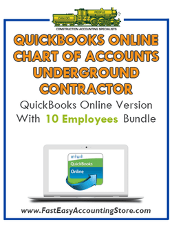 Underground Contractor QuickBooks Online Chart Of Accounts With 0-10 Employees Bundle - Fast Easy Accounting Store