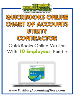 Utility Contractor QuickBooks Online Chart Of Accounts With 0-10 Employees Bundle - Fast Easy Accounting Store