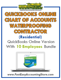 Waterproofing Contractor Residential QuickBooks Online Chart Of Accounts With 0-10 Employees Bundle - Fast Easy Accounting Store