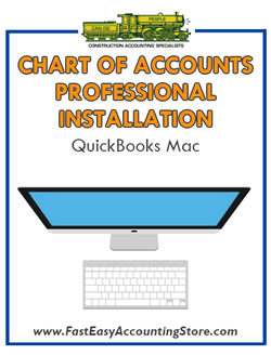 .Professional Installation Of QuickBooks Contractor Chart of Accounts For Mac Into Your QuickBooks Software - Fast Easy Accounting Store