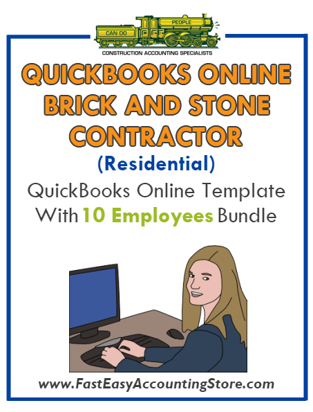 Brick And Stone Contractor Residential QuickBooks Online Setup Template With 0-10 Employees Bundle - Fast Easy Accounting Store