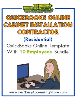 Cabinet Installation Contractor Residential QuickBooks Online Setup Template With 0-10 Employees Bundle - Fast Easy Accounting Store