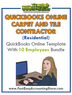 Carpet And Tile Contractor Residential QuickBooks Online Setup Template With 0-10 Employees Bundle - Fast Easy Accounting Store
