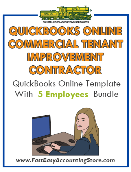 Commercial Tenant Improvement Contractor QuickBooks Online Setup Template With 0-5 Employees Bundle - Fast Easy Accounting Store