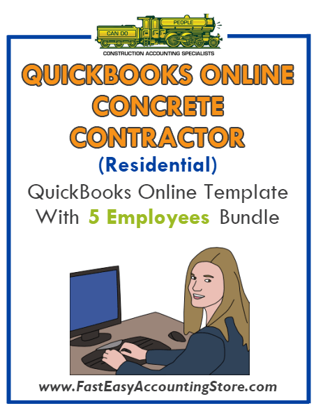 Concrete Contractor Residential QuickBooks Online Setup Template With 0-5 Employees Bundle - Fast Easy Accounting Store