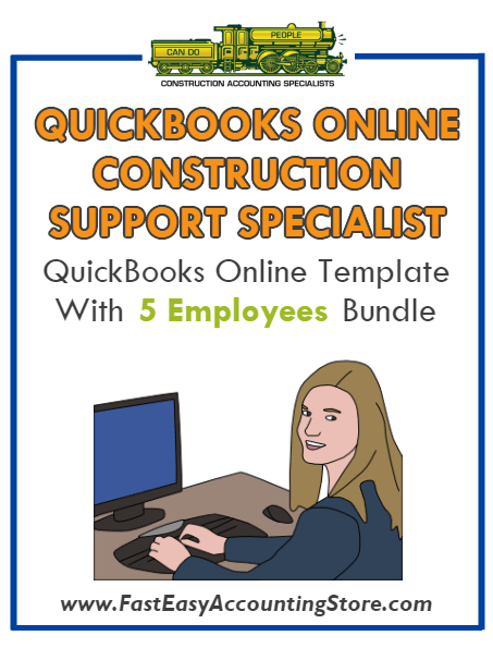 Construction Support Specialist QuickBooks Online Setup Template With 0-5 Employees Bundle