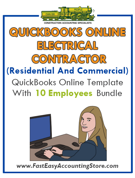 Electrical Contractor Residential And Commercial QuickBooks Online Setup Template With 0-10 Employees Bundle - Fast Easy Accounting Store