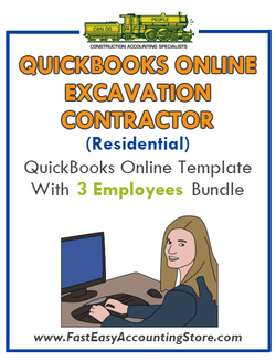 Excavation Contractor Residential QuickBooks Online Setup Template With 0-3 Employees Bundle - Fast Easy Accounting Store