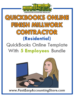 Finish Millwork Contractor Residential QuickBooks Online Setup Template With 0-5 Employees Bundle - Fast Easy Accounting Store