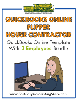 Flipper House Contractor QuickBooks Online Setup Template With 0-3 Employees Bundle - Fast Easy Accounting Store