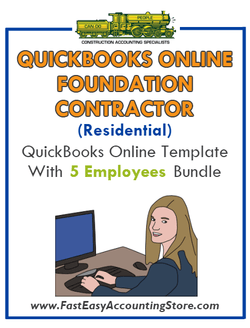 Foundation Contractor Residential QuickBooks Online Setup Template With 0-5 Employees Bundle - Fast Easy Accounting Store