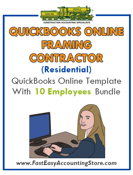 Framing Contractor Residential QuickBooks Online Setup Template With 0-10 Employees Bundle - Fast Easy Accounting Store